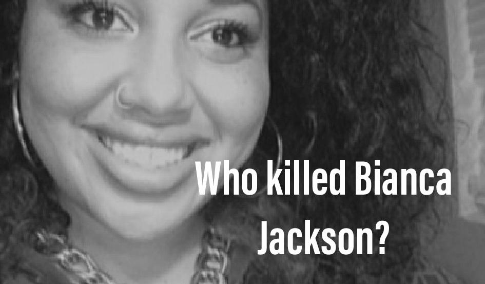 Who killed Bianca Jackson?